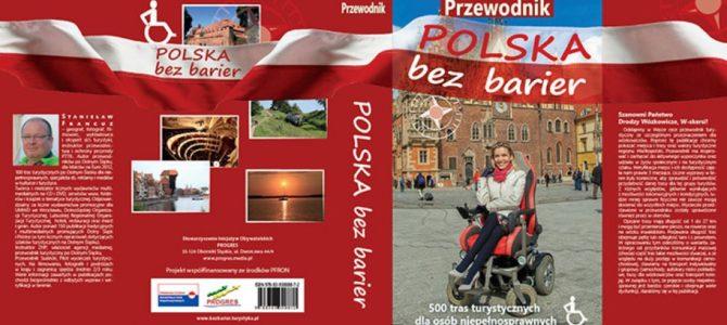 Przewodnik Polska bez barier – 500 tras  turystycznych