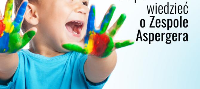 Zespół Aspergera, wszystko co powinieneś o nim wiedzieć