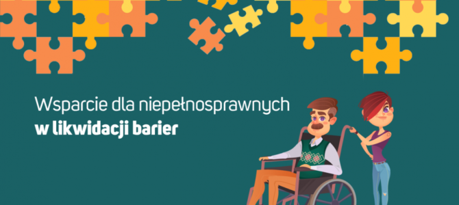 Wsparcie dla osób z niepełnosprawnościami w zakresie likwidacji barier