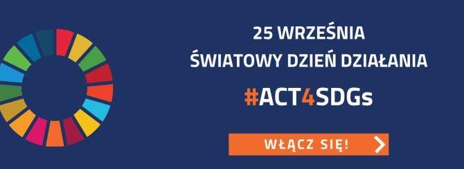 Światowy Dzień Działania #Act4SDGs