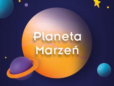 Licytuj marzenia na Planecie Marzeń