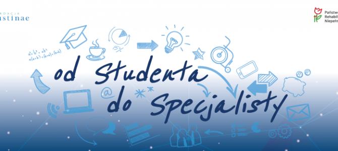 Od studenta do specjalisty – kompleksowy program wsparcia niepełnosprawnych studentów i absolwentów na otwartym rynku pracy