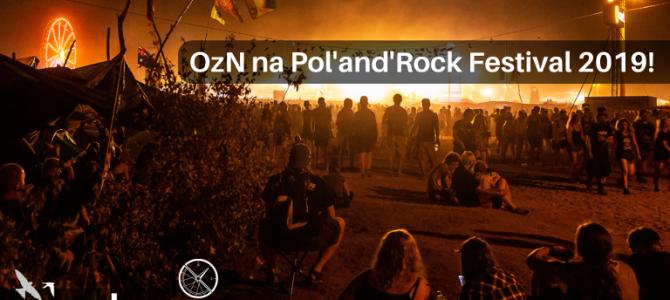 OzN na Pol'and'Rock Festival 2019!