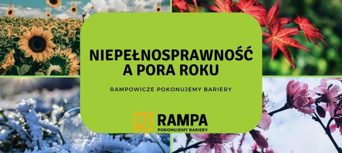 Najlepsza pora roku dla osób niepełnosprawnych – opinia Rampowicza