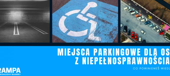 Miejsca parkingowe dla osób z niepełnosprawnościami