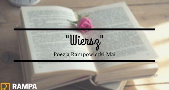 Poezja Rampowiczki Mai #1