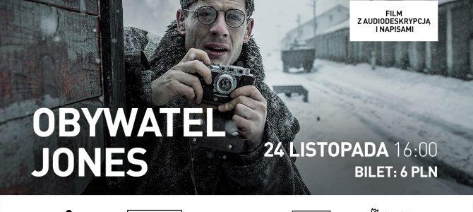 """Pokaz filmu """"Obywatel Jones"""" z audiodeskrypcją i napisami w kinie Nowe Horyzonty"""
