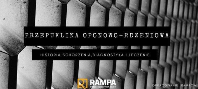 Przepuklina oponowo-rdzeniowa-historia schorzenia,diagnostyka i leczenie