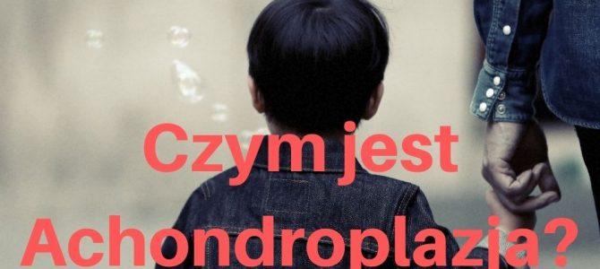 Achondroplazja- czyli wielkie życie małych ludzi
