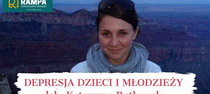Depresja dzieci i młodzieży – lek. Katarzyna Rutkowska z Kliniki Psychiatrii Dzieci i Młodzieży w Poznaniu