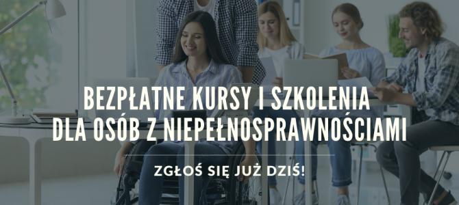 Bezpłatne kursy i staże zawodowe dla osób z niepełnosprawnością – trwa rekrutacja chętnych!