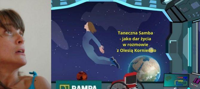 Olesia Kornienko Taneczna Samba – jako dar życia