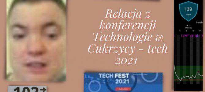 Relacja z Polskiej konferencji -Cukrzyca Tech Fest 2021