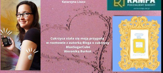 Weronika Burkot – Cukrzyca stała się moją przygodą