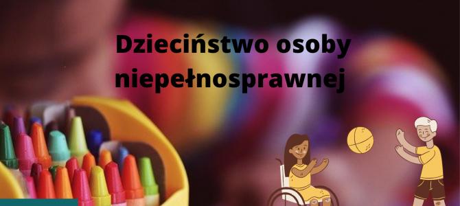 Dzieciństwo osoby z niepełnosprawnością